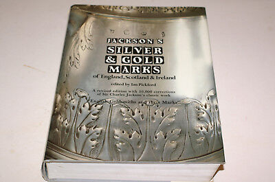 Jackson's Silver And Gold Marks Of England, Scotland And Ireland Ed. I Pickford