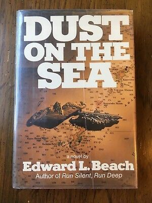 EDWARD L. BEACH His Book SIGNED 1972 'DUST ON THE SEA' Submarines WW2