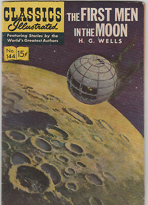 CLASSICS ILLUSTRATED #144 First Men in the Moon H.G Wells (HRN 143) 1958