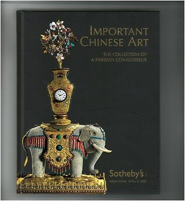 Sotheby Catalog 8 April 2007 Important Chinese Art Parisian Collector