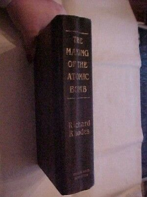 FEFP Book THE MAKING OF THE ATOMIC BOMB by Richard Rhodes; THE SCIENCE & PEOPLE