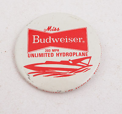 Miss Budweiser 200 MPH Unlimited Hydroplane Advertising Button Pinback Pin (E3R)