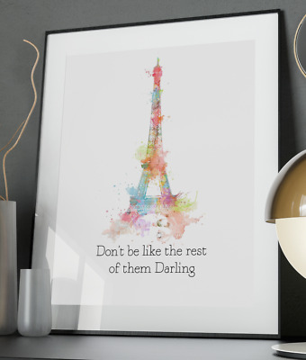 Eiffel Tower Inspirational Quote Poster Art Print A3 A4 A5 A6 Decor Wall