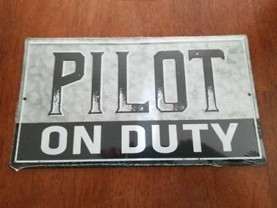 PILOT ON DUTY Embossed Metal Tin Sign Vintage Distressed quality decor wall