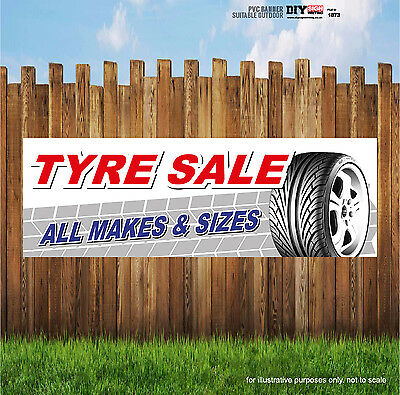 Tyre Sale All Makes And Sizes Pvc Banner Business Advertising Pvc Printing Signs