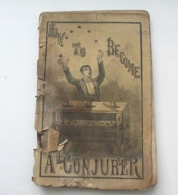 ANTIQUE 1894 MAGIC HOW TO BECOME A CONJURER Book Brochure Pamphlet Anderson Rare
