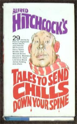 Alfred Hitchcock's Tales To Send Chills Down Y Our Spine ~ 29 Stories ~ Bce