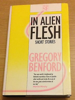 IN ALIEN FLESH Gregory Benford Book (Hardback)