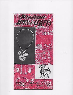 1963 Mexico Travel Brochure Pemex Travel Club Mexican Arts and Crafts