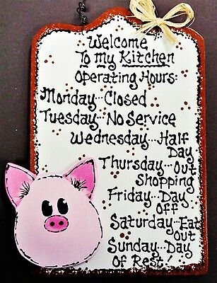 PIG OVERLAY Kitchen Operating Hours SIGN Plaque Country Wall Art Hanger Decor