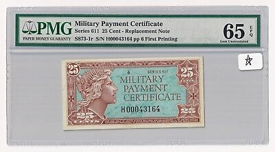 Series 611 MPC 25¢ Replacement Note First Printing –#S873-1r – PMG Gem 65 EPQ