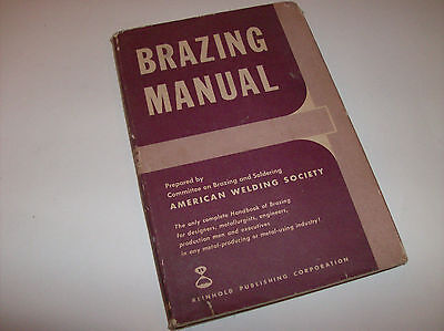 Brazing Manual 1955 Reinhold First Edition - Committee on Brazing and Soldering