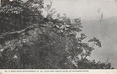 (T)  Montgomery, WV - Rock Formation 2300 Feet Above Kanawha River - 1907
