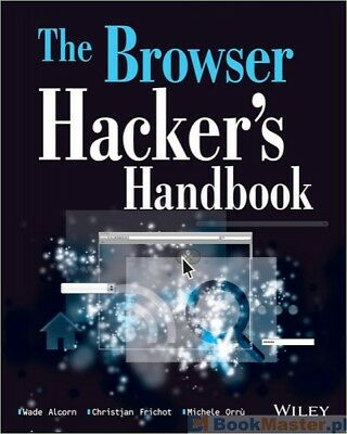 The Browser Hackers Handbook......Complete Guide!