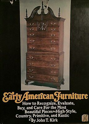 Early American Furniture by John Kirk, First Edition 1970, hardbound