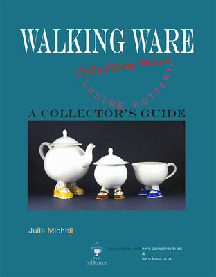 Walking Ware A Collector's Guide By Julia Michell