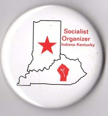 Socialist Party USA campaign button pin Organizer Kentucky Indiana 2010s