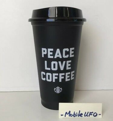 Starbucks PEACE LOVE COFFEE Black Reusable 16oz Cold Hot Coffee Cup Brand New !