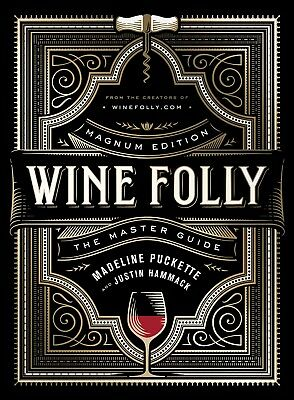 Wine Folly: Magnum Edition The Master Guide by Madeline Puckette Hardcover NEW