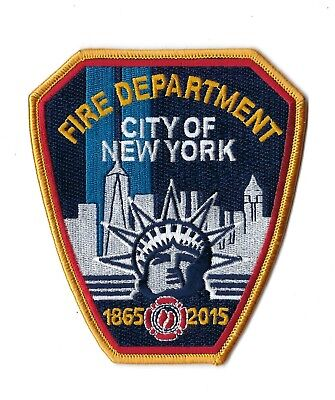FDNY City Of New York Fire Department 150th Anniversary 1865-2015 Patch - NEW!