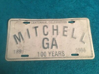 MITCHELL Georgia Metal License Plate Tag 100 YEARS 1896 1996
