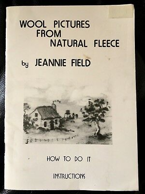 Book of WOOL PICTURES made from NATURAL FLEECE  - HOW TO DO IT by J. Field  VGC