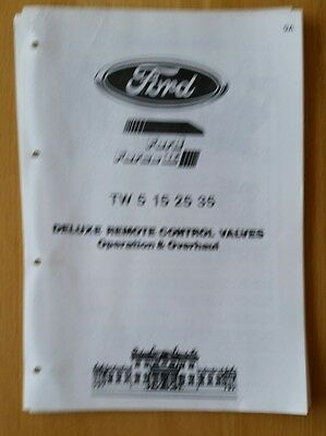 Ford Tw5-35 Tractor Deluxe Remote Control Valves Operation & Overhaul Info