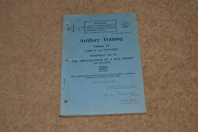 ARTILLERY TRAINING 1952 British Army manual Organisation Of HAA Troup In Action