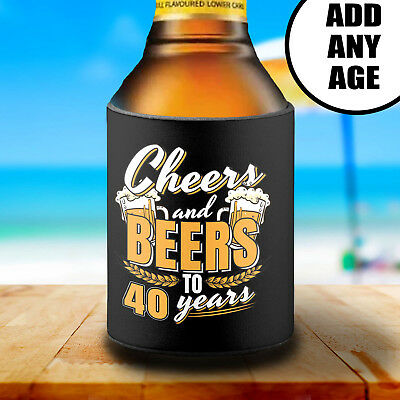 Personalised 40TH Birthday Stubby Can Cooler Holder Gift Cheers & Beers Any Age