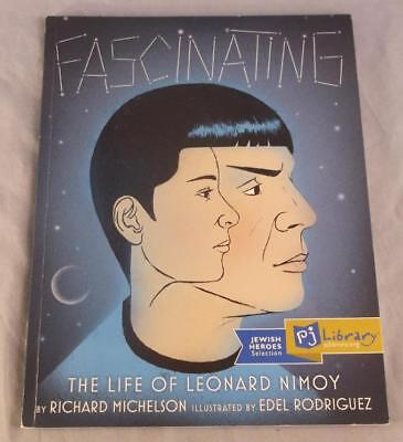 Fascinating The Life Of Leonard Nimoy By Richard Michelson 2016 Sc