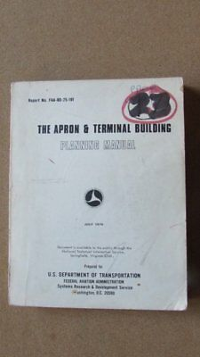 Apron & Terminal Building Planning Manual: Federal Aviation Airport Book 1975