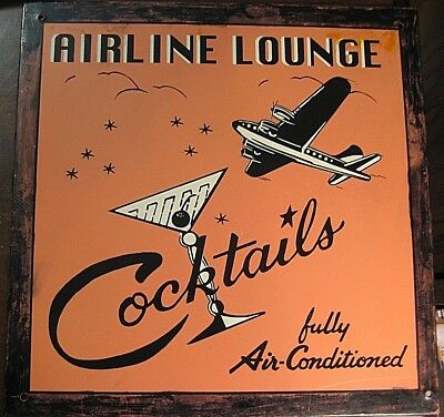 Vintage Style Airplane Lounge Cocktails Fully Air Conditioned Metal Sign Airport