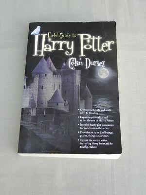 A Field Guide to HARRY POTTER Colin Duriez 2007