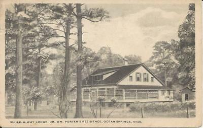 While -A - Way Lodge, Dr. Wm Porter's Residence, Ocean Springs, Miss.
