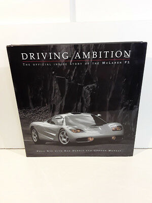 Driving ambition The official inside story of the McLaren F1 with poster