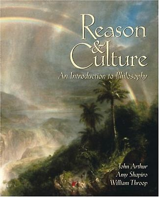 Reason and Culture: An Introduction to Philosophy Shapiro, Amy and Throop, Wi...
