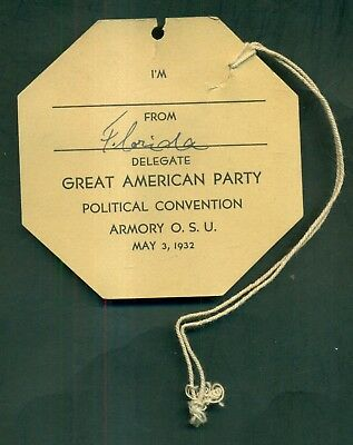 1932 Great American Party Political Convention Delegate Badge - Ohio State Univ.