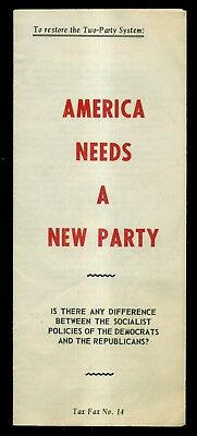 1959 The Independent American - America Needs a New Party Brochure/Mailer