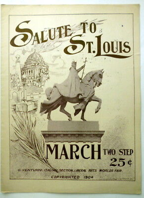 1904 SALUTE TO ST. LOUIS World's Fair sheet music MARCH TWO STEP Piano Solo