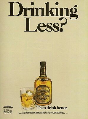 1985 AD Chivas Regal Scotch Whisky Drinking Less Drink Better Vintage Print Ad