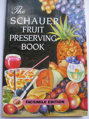 Schauer Australian Fruit Preserving Recipe Book Confectionery 1975 HARD TO FIND