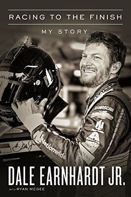 Racing to the Finish: My Story by Dale Earnhardt Jr Hardcover Book Free Shipping