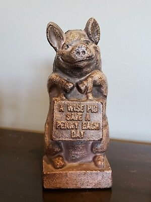 """Vintage Cast Iron Pig Bank """"A Wise Pig Save a Penny Each Day"""" 6""""Tall"""