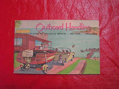 Outboard Handling-a vintage guide for the use of boats, motors, & trailers