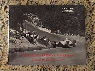 The Robert Fellowes Collection (Grands Prix 1934-1939) By Chris Nixon