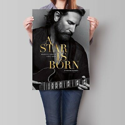 A Star Is Born Movie Poster Bradley Cooper 2018 Film A2 A3