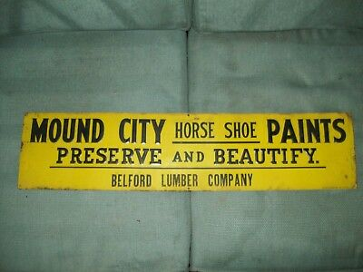 Vintage Metal Mound City Horse Shoe Paints Belford Lumber Compamy Stout Sign Co.
