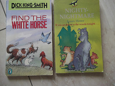 Dick King Smith. FInd The White Horse & James Howe. Into The Woods.