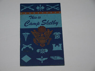 Original 1944 Informational Booklet for Soldiers arriving at Camp Shelby