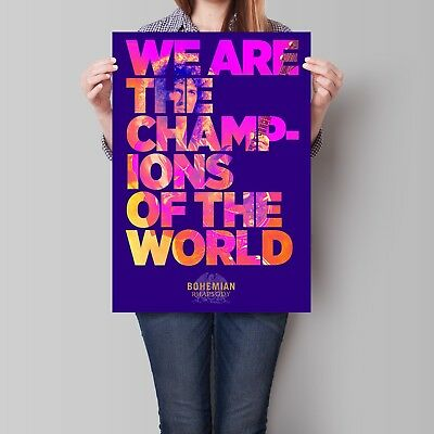 Bohemian Rhapsody Movie Poster Art Print We Are The Champions